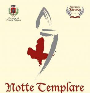 Notte Templare 2017 - Pratola Peligna - L'Aquila - Eventi per famiglie in Abruzzo