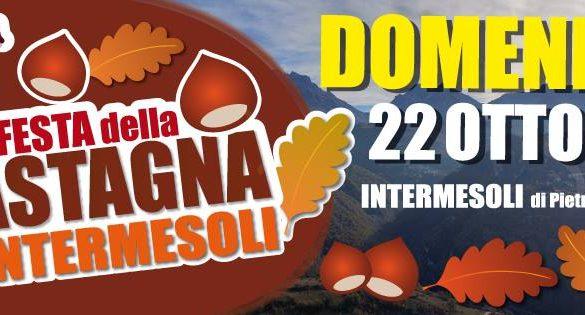 16^ Festa della Castagna Intermesoli-Teramo-Feste d'Autunno in Abruzzo