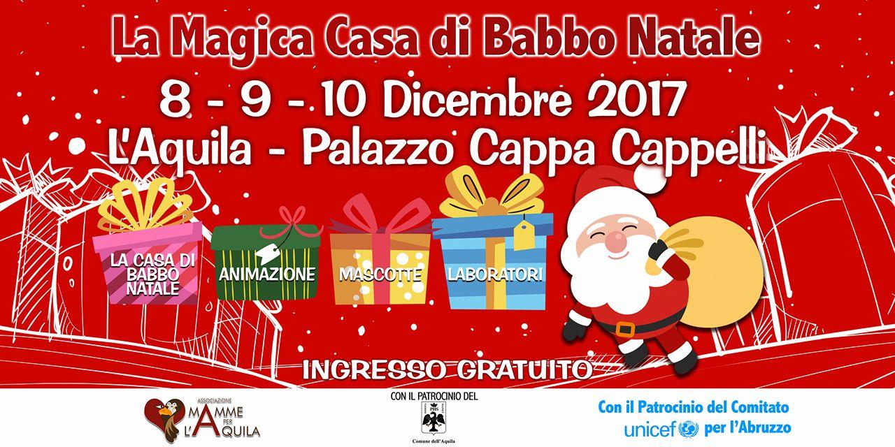 La Magica Casa di Babbo Natale a L Aquila dall 8 al 10 dicembre ... 8da8b9f82e2f