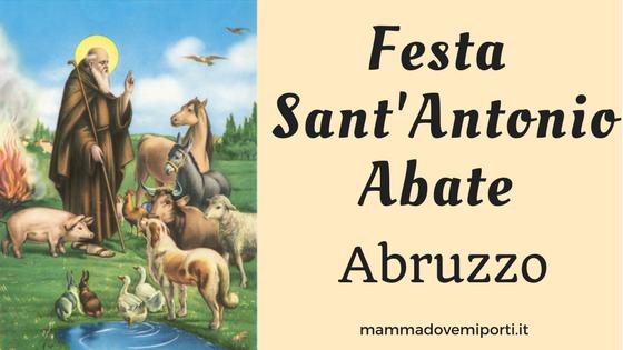 Santantonio Abate 2018 Dove Si Festeggia In Abruzzo Mamma Dove Mi
