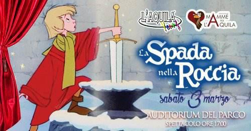 La-Spada-nella-Roccia-Teatro-L-Aquila