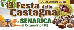 Festa della Castagna 2018 - Senarica di Crognaleto TE - Feste d'autunno Abruzzo