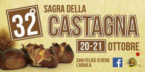 Sagra della Castagna 2018 - San Felice d'Ocre AQ - Feste d'autunno Abruzzo