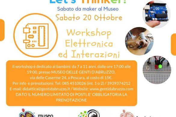 Workshop-Elettronica-Interazioni-Museo-Genti-DAbruzzo- Eventi per bambini Pescara