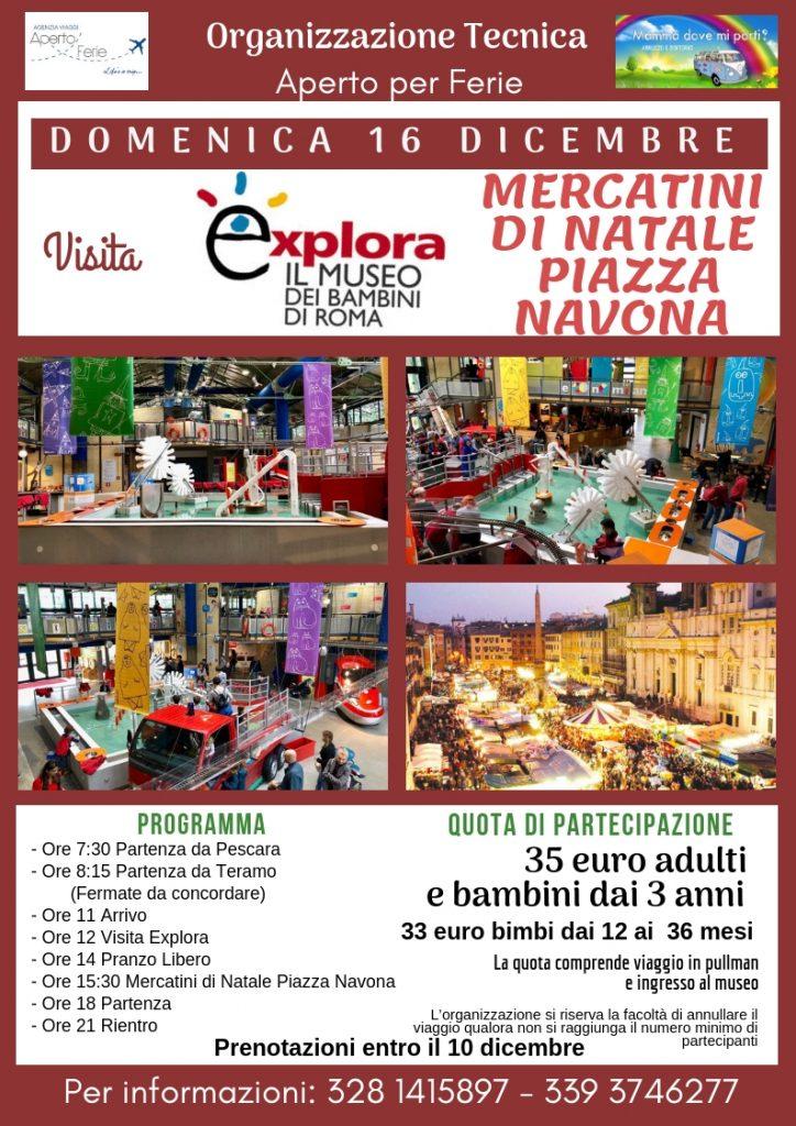 Visita a Explora Museo dei Bambini Roma e Mercatini di Natale Piazza Navona