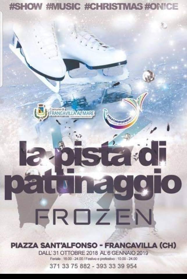 Piste di pattinaggio su ghiaccio Natale 2018 in Abruzzo - Frozen - Francavilla al Mare - Chieti