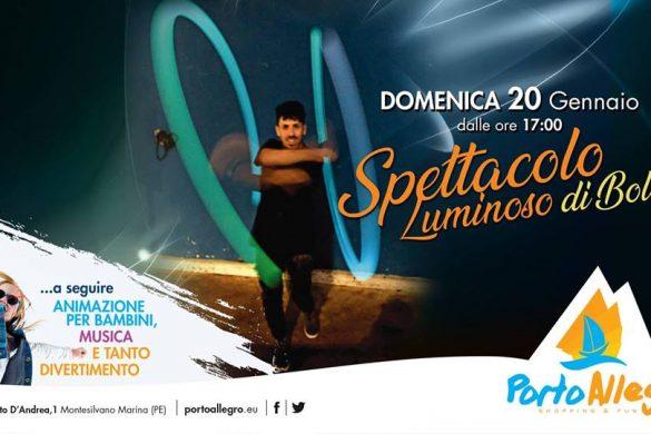 Spettacolo-Luminoso-di-Bolas-CC-Porto-Allegro-Montesilvano-Pescara