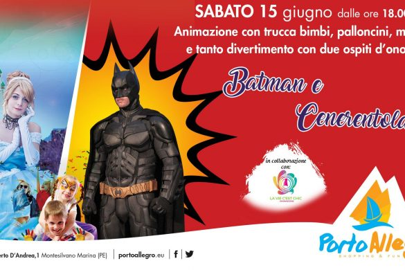 Batman-e-Cenerentola-Porto-Allegro-Montesilvano-Pescara