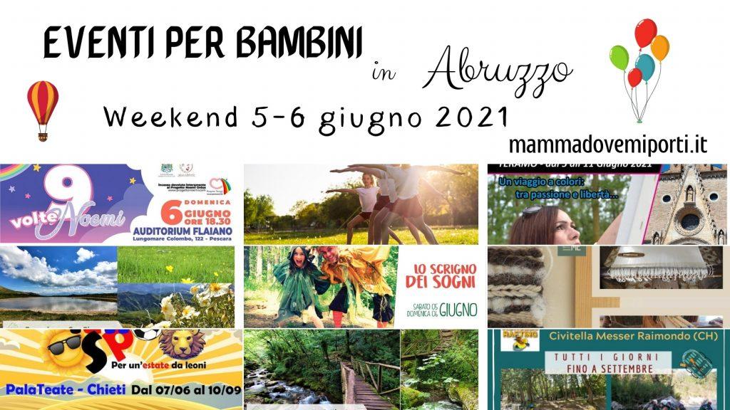 Eventi per bambini in Abruzzo Weekend 5-6 giugno 2021
